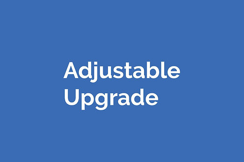 Adjustable Upgrade