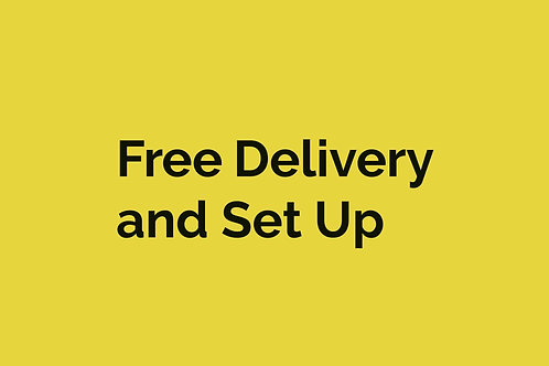 Free Delivery and Set Up