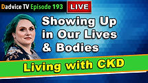 Self Improvement for Chronic Kidney Disease Patients: Showing Up in Our Lives and Bodies