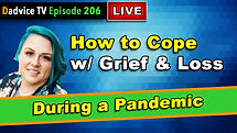 How to cope with Grief And Loss during the Covid 19 Pandemic