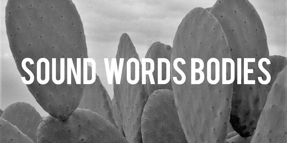 Sound/Words/Bodies