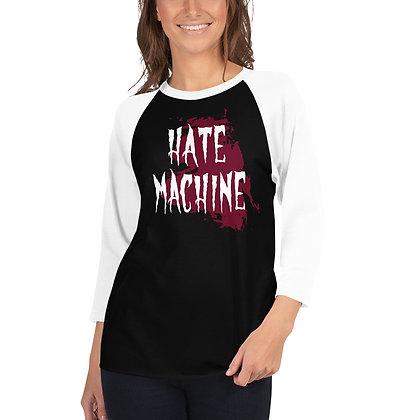 Hate Machine - 3/4 sleeve raglan shirt
