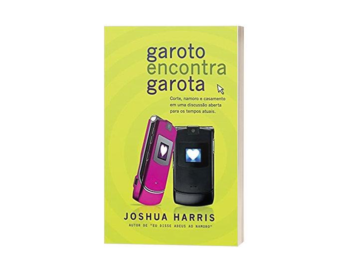 Livro Garoto Encontra Garota - Joshua Harris