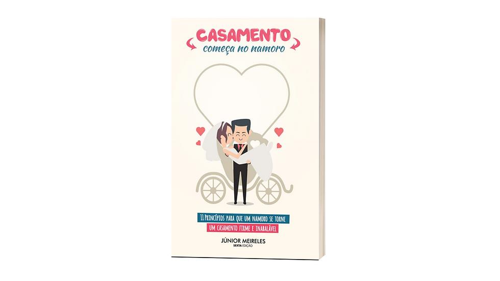 Livro Casamento começa no namoro - Júnior Meireles