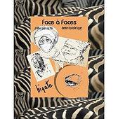 """Jean Vautrin préface """"Face à Faces"""""""