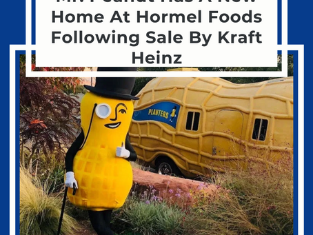 Mr. Peanut Has A New Home At Hormel Foods Following Sale By Kraft Heinz