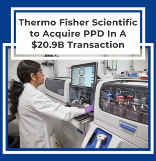 Thermo Fisher Scientific to Acquire PPD In A $20.9B Transaction