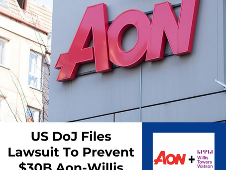 US Department Of Justice Files Lawsuit To Prevent $30B Aon-Willis Acquisition