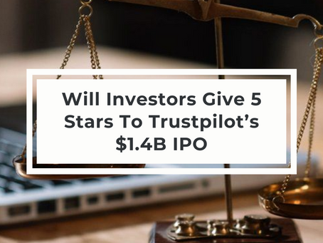 Will Investors Give 5 Stars To Trustpilot's Upcoming IPO Valuing It At $1.4B?