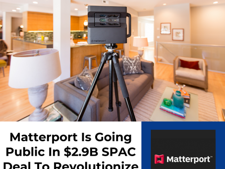 Matterport Is Going Public Via A $2.9B SPAC Deal To Revolutionize Real Estate