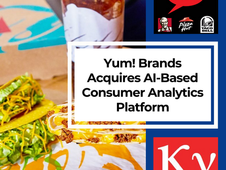Yum! Brands Acquires AI-Based Consumer Analytics Platform To Strengthen Brands
