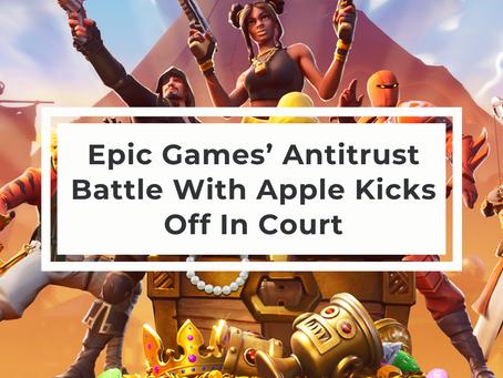 Epic Games' Antitrust Battle With Apple Kicks Off In Court