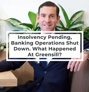 Insolvency Pending, Banking Operations Shut Down. What Happened At Greensill?
