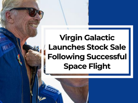 Virgin Galactic Launches Stock Sale Following Successful Space Flight