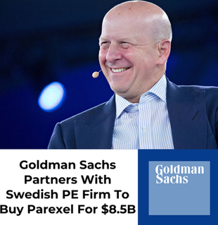 Goldman Sachs Partners With Swedish PE Firm To Buy Parexel For $8.5B