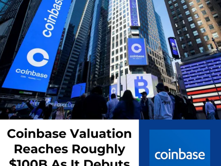 Coinbase Valuation Reaches Roughly $100B As It Debuts On The NASDAQ