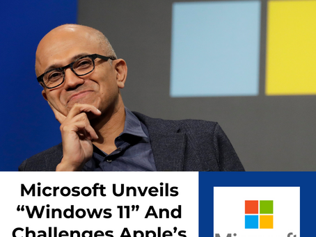 """Microsoft Unveils """"Windows 11"""" And Challenges Apple's Business Model"""