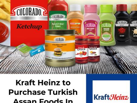 Kraft Heinz to Purchase Turkish Assan Foods In $100M Acquisition