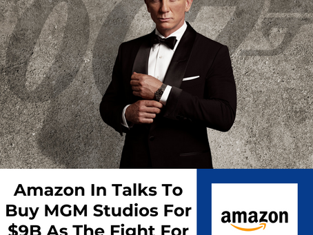 Amazon Is In Talks To Buy MGM Studios For $9B As The Fight For Content Heats Up