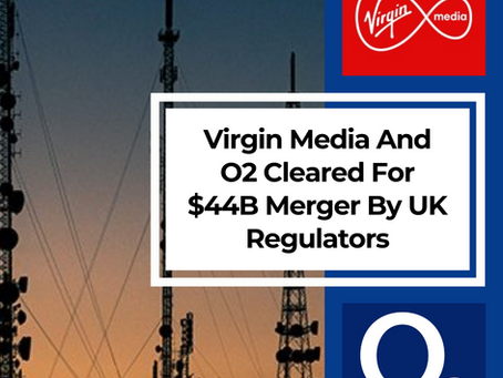 Virgin Media And O2 Cleared For $44B Merger By UK Regulators
