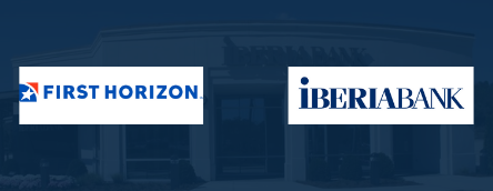 First Horizon and IberiaBank Merger Approved by Fed