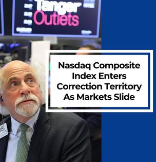 Nasdaq Composite Index Enters Correction Territory As Markets Slide