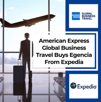 American Express Global Business Travel Buys Egencia From Expedia
