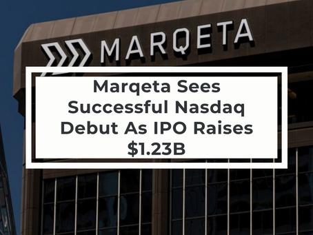 Marqeta Sees Successful Nasdaq Debut As IPO Raises $1.23B