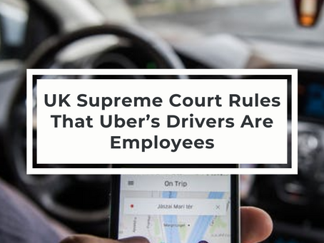 UK Supreme Court Rules That Uber's Drivers Are Employees
