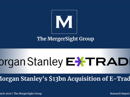Morgan Stanley's $13 billion Acquisition of E-Trade