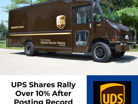 UPS Shares Rally Over 10% After Posting Record Financial Results