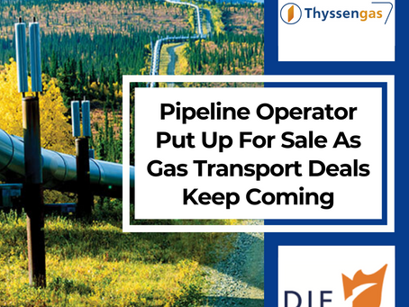 Pipeline Operator Put Up For Sale As Gas Transport Deals Keep Coming
