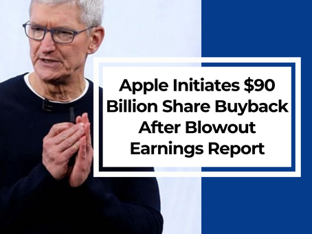 Apple Announces $90 Billion Share Buyback After Blowout Earnings Report