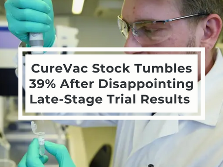 CureVac Stock Tumbles 39% After Disappointing Late-Stage Trial Results