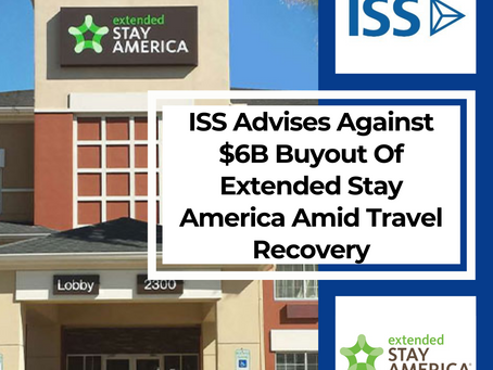 ISS Advises Against $6B Buyout Of Extended Stay America Amid Travel Recovery