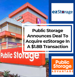 Public Storage Acquires ezStorage In A $1.8B Transaction