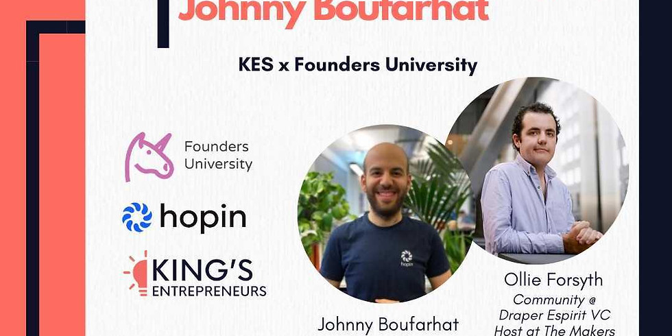 Fireside chat with Founder & CEO of Hopin, Johnny Boufarhat