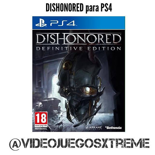 DISHONORED Definitive Edition para PS4 (DESTAPADO)