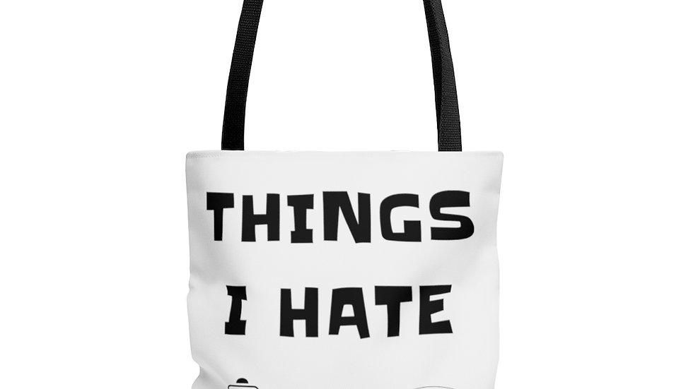 THINGS I HATE AOP Tote Bag