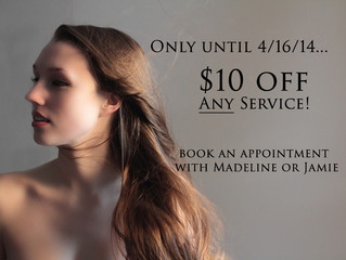 $10 Off Any Service with Madeline and Liz