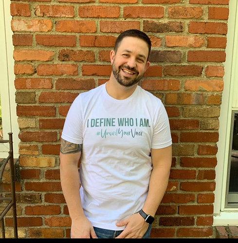 I Define Who I Am #UnveilYourCoice Tee Shirt