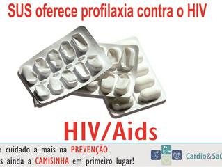 SUS oferece profilaxia contra o HIV