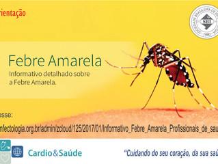 Informativo detalhado sobre a Febre Amarela
