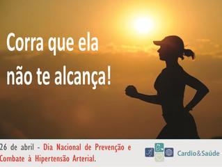 26 de abril | Dia de Prevenção e Combate à Hipertensão.