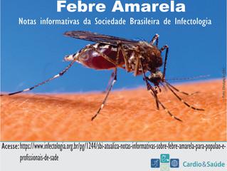 Informações atualizadas sobre a Febre Amarela