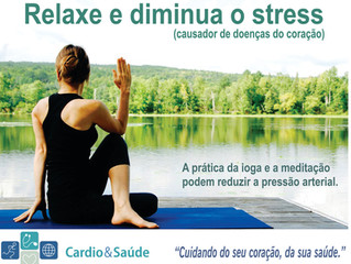 Evite o stress e proteja o seu coração!