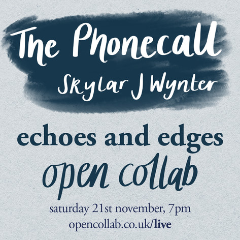 My spoken word piece, The Phonecall with backing track.