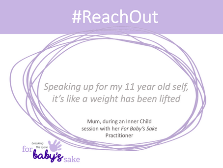 #ReachOut during COVID-19: For Baby's Sake Practitioner on successful delivery of Inner Child work