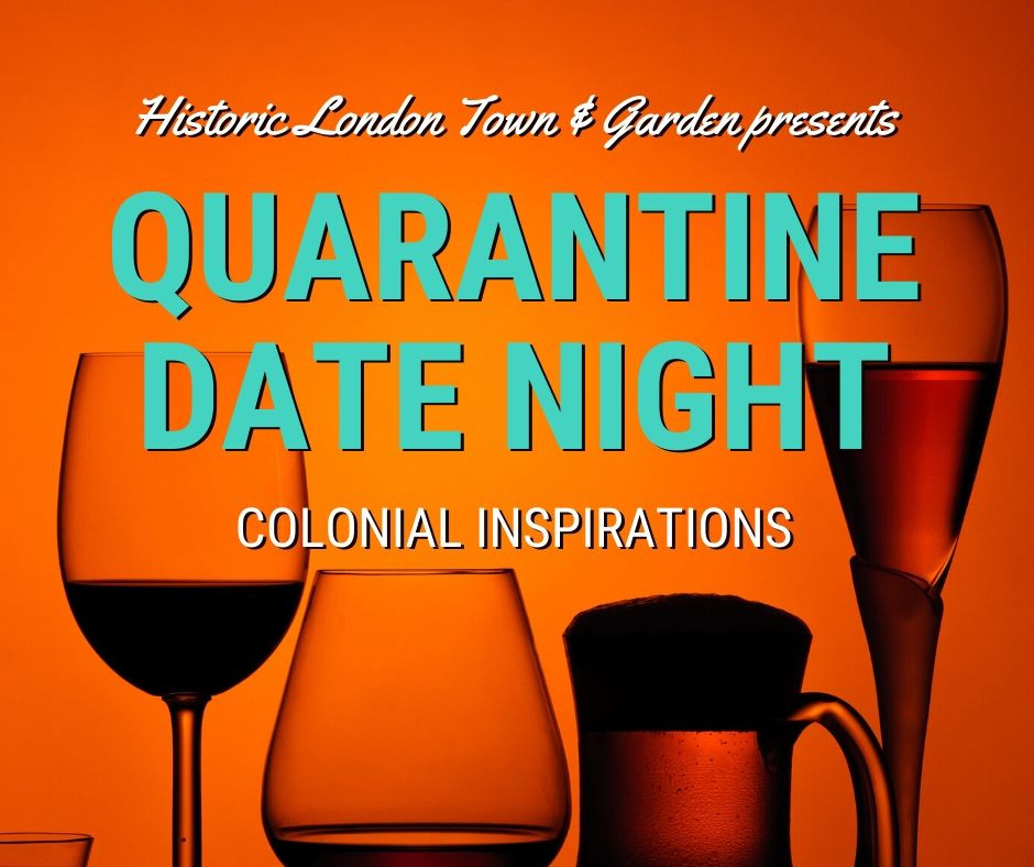 Alcoholic drinks with the words Quarantine Date Night: Colonial Inspirations on top