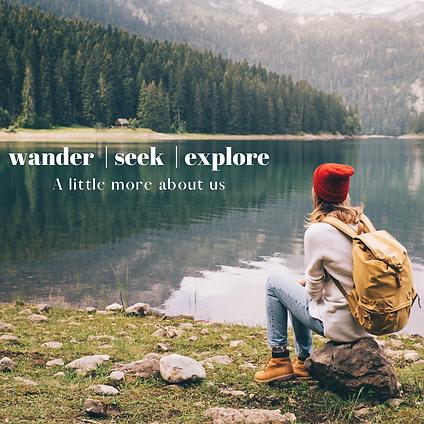 wander | seek | explore.png